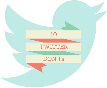 Twitter marketing - 10 DON'Ts