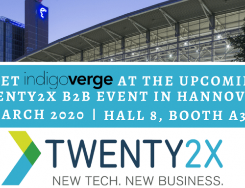 Meet IndigoVerge at the upcoming Twenty2X B2B event in Hannover, March 2020